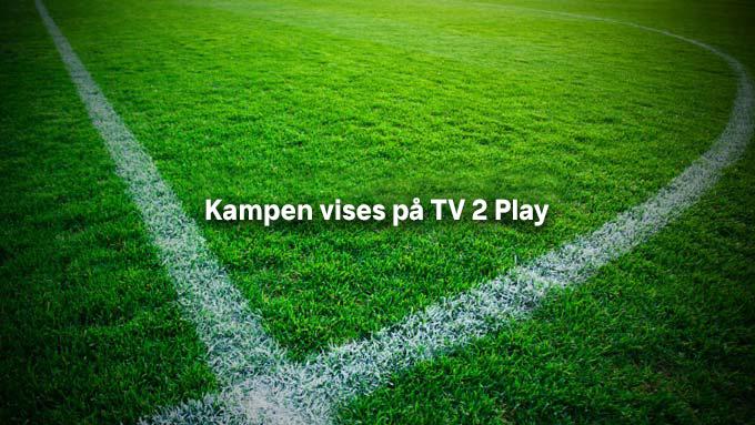 Se kampen på TV 2 Play
